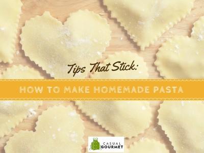 Tips How to Make homemade Pasta