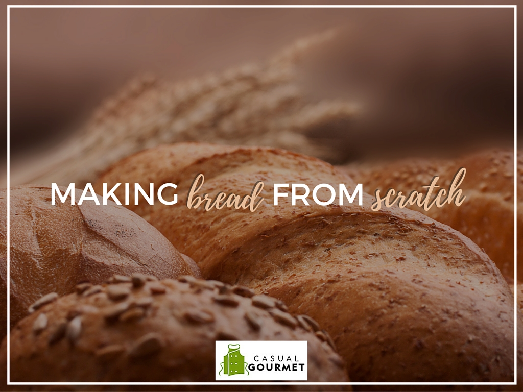 How to Make Bread from Scratch